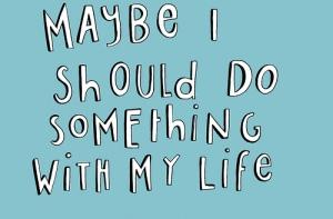 maybe-i-should-do-something